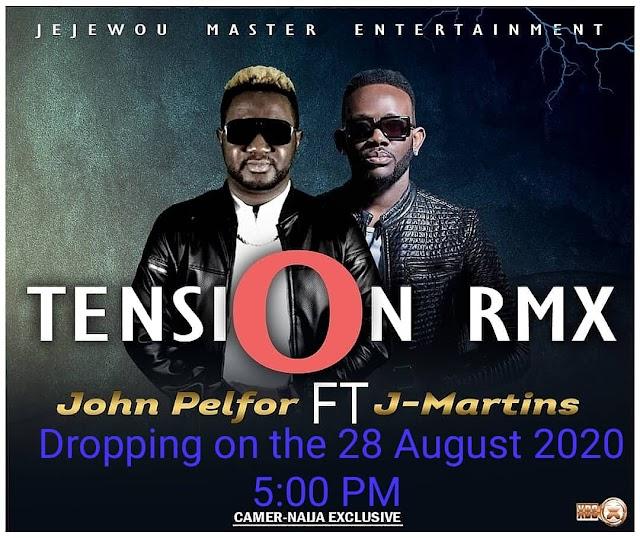 Music Download : John Pelfor - Tension (Remix) ft J Martins || DJ PIKOLO MIX PROMO
