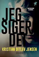 Forsiden på Kristian Ditlev Jensens roman Jeg siger det
