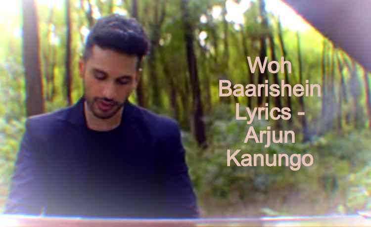 Woh Baarishein Lyrics