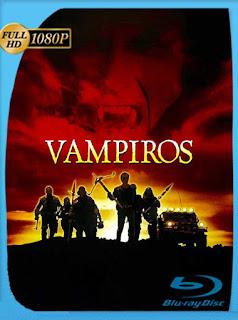 Vampiros (1998) HD [1080p] Latino [GoogleDrive] SilvestreHD