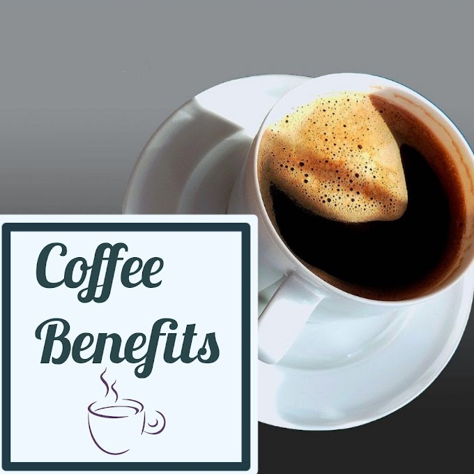 Health Benefits of Caffeine in Coffee | Caffeine Side effects