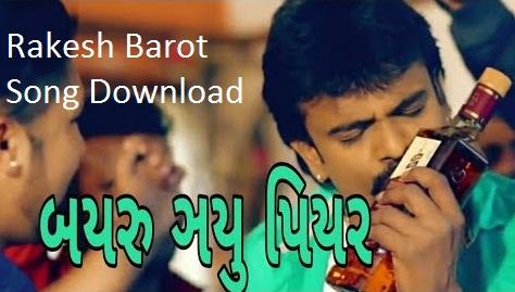 Rakesh Barot Song 2018 Download
