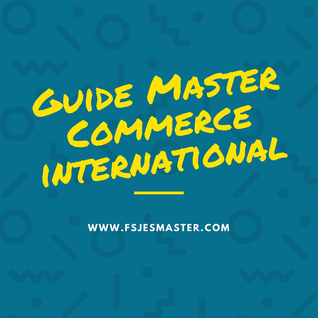 Guide pédagogique du concours d'admission au Master Commerce international