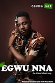 Music : Chuma sax - Egwu nna [an African fathers song]