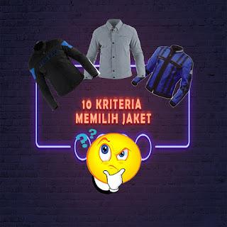 10 Kriteria Memilih Jaket Yang Pas Untuk Anda