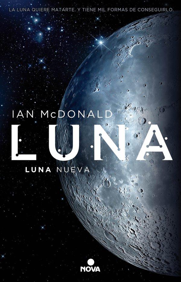 LUNA%2BNUEVA 80 novelas recomendadas de ciencia-ficción contemporánea (por subgéneros y temas)