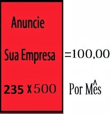 Banner 235 x 500 = R$100,00 por mês