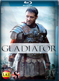 Gladiador (2000) EXTENDED REMUX 1080P LATINO/ESPAÑOL/INGLES