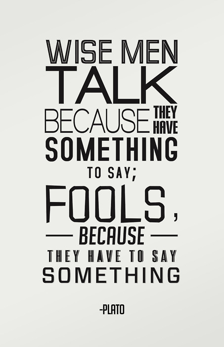 wise man talks - life quotes