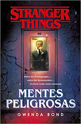 Stranger Things: Mentes peligrosas de Gwenda Bond