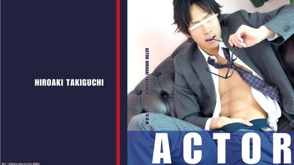Acceed ACTOR HIROAKI TAKIGUCHI ACTOR 滝口裕章