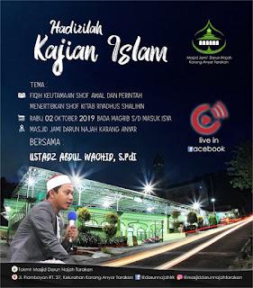 Jadwal Kajian Islam Fiqih Kitab Riyadhus Shalihin di Masjid Darun Najah Karang Anyar Tarakan - Kajian Tarakan