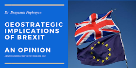 Geostrategic Implications of BREXIT, An Opinion