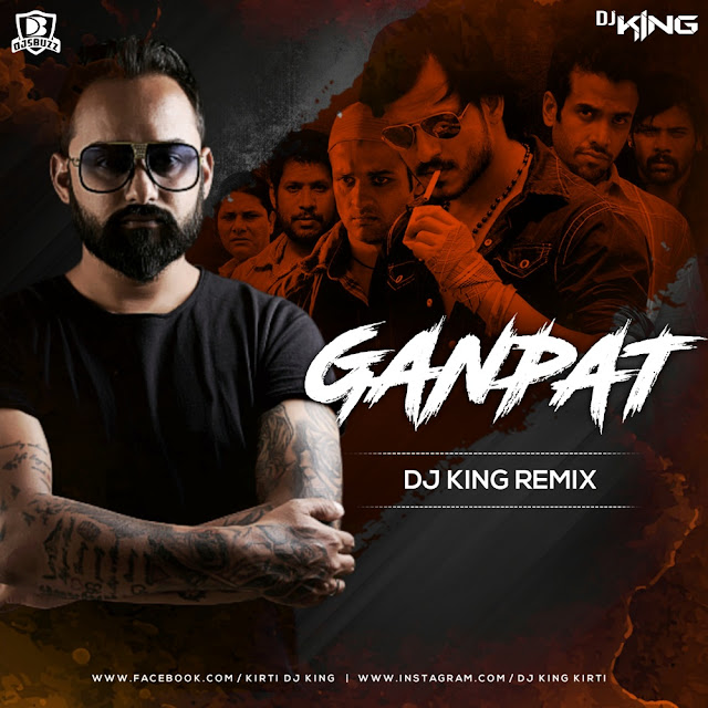 GANPAT (REMIX) – DJ KING