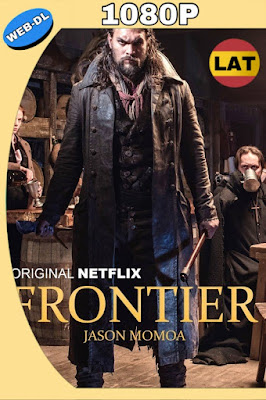 FRONTIER TEMPORADA 1 WEB-DL 1080P LATINO-INGLES MKV