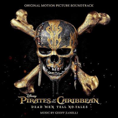 Pirates of the Caribbean Dead Men Tell No Tales Soundtrack Geoff Zanelli