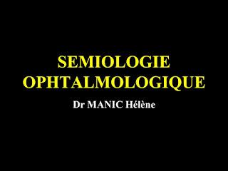 SEMIOLOGIE OPHTALMOLOGIQUE .pdf