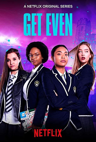 Get Even Season 1 Complete Download 480p & 720p All Episode