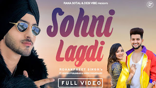 SOHNI LAGDI (सोहनी लगदी Lyrics in Hindi) - Rohanpreet Singh