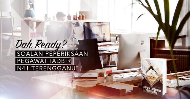 Contoh Soalan Peperiksaan Offline Pegawai Tadbir N41 Negeri Terengganu