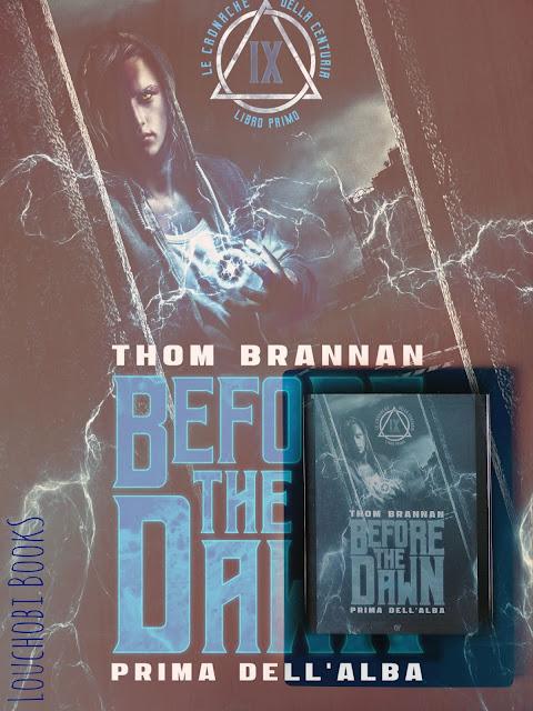 Before the dawn - Thom Brannan [recensione]