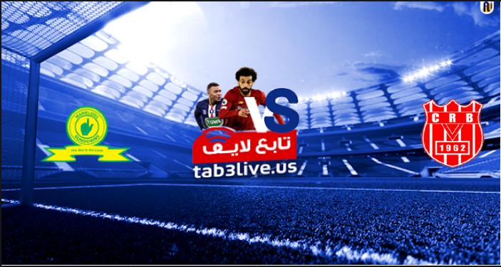 نتيجة مباراة صن داونزوشباب بلوزداد 2021/02/28 الدوري أبطال إفريقيا