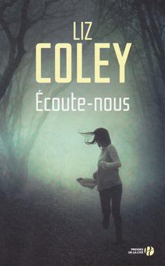 Écoute-nous de Liz Coley