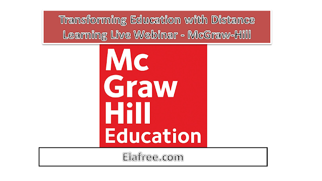 Transforming Education with Distance Learning Live Webinar - McGraw-Hill