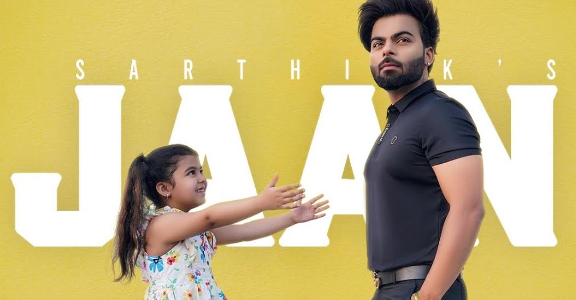 Jaan Lyrics - Sarthi K - Download Video or MP3 Song