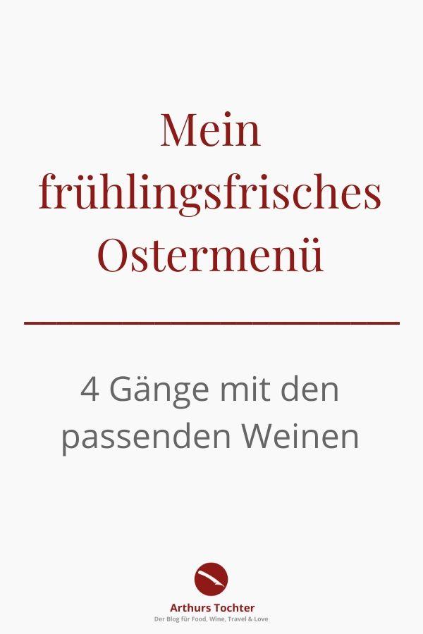 Mein frühlingsfrisches Ostermenü in vier Gängen mit den passenden Weinen  #ostern #menü #weine #rezepte #familie #feiern #weißwein #weinbegleitung #ostermenü #lamm #fisch #vegetarisch #kochen #vier_gänge #einfach #gut_vorzubereiten #rezepte #arthurstochter #foodblogger #ofen #pfanne #schmoren #fisch #braten #risotto #duxelles #vegan #küche #vorbereiten #zutaten