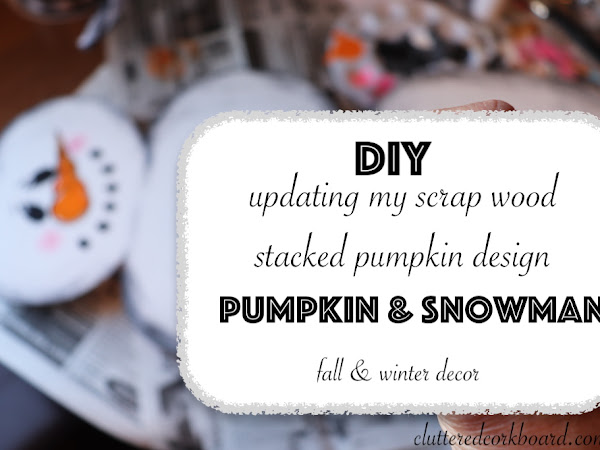 DIY Scrap Wood Stacked Pumpkin updated with snowman | Fall and Winter Decor