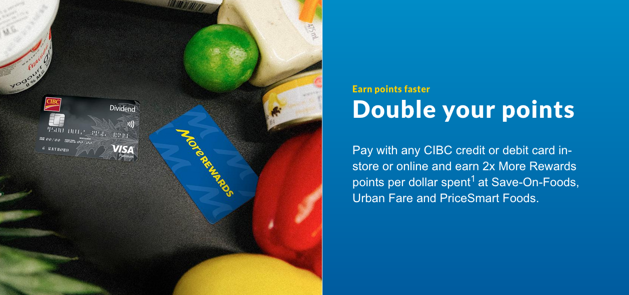 CIBC credit & debit cardholders can earn 2x More Rewards points at Save-On-Foods, Urban Fare and PriceSmart Foods