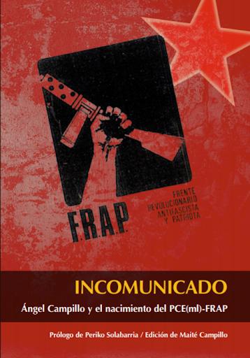 Incomunicado (Angel Campillo) (REEDICIÓN CORREGIDA)