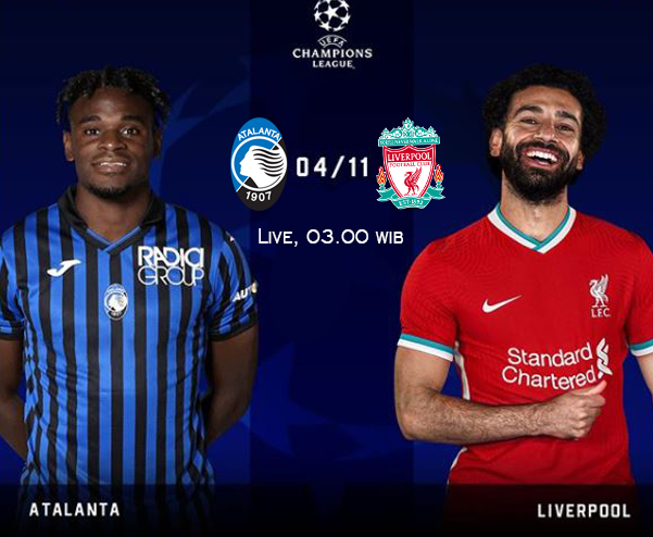 Link Live Streaming Atalanta Vs Liverpool Klopp Tak Mau Remahkan Lawan Brita Update
