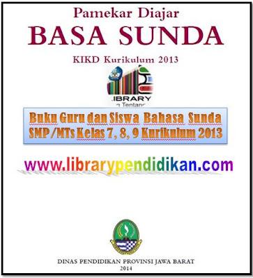 Download Buku Guru dan Siswa Bahasa Sunda Kurikulum 2013 SMP/MTs Kelas 7, 8, 9