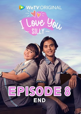 Episode 8 (end): I Love You Silly 2021(Update 23 Juli 2021)