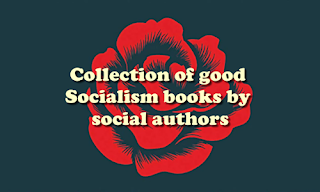 Collection of good 13 PDF Socialism books by social authors part 2
