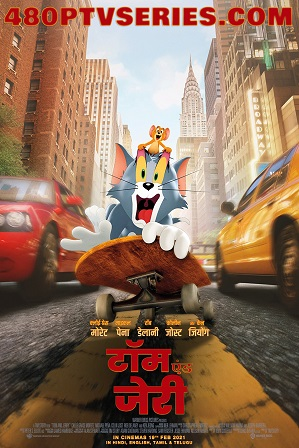 Tom and Jerry (2021) 300MB Full Hindi Dual Audio Movie Download 480p WebRip