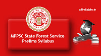 MPPSC State Forest Service Prelims Syllabus