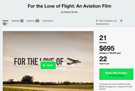 "Please Support.... ""For The Love of Flight: An Aviation Film on KickStarter!"