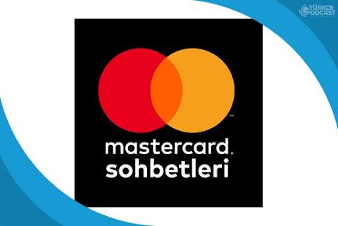 Mastercard Sohbetleri Podcast