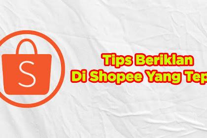 5 Tips Dan Cara Beriklan Di Shopee Agar Tidak Boncos