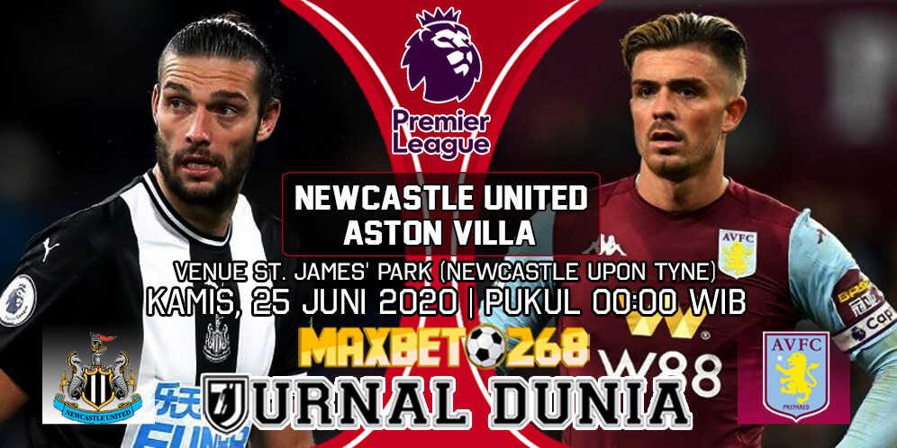 Prediksi Newcastle United Vs Aston Villa 25 Juni 2020 Pukul 00.00 WIB