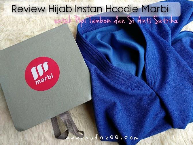 Review Hijab Instan Hoodie Marbi : Jilbab Instan Untuk Pipi Tembem dan Si Anti Setrika