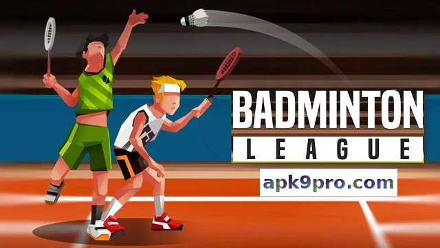 Badminton League v3.96.5000.5 Apk + Mod (File size 62 MB) for android