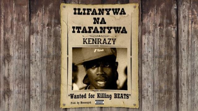 Kenrazy - Ilifanywa na itafanywa