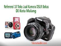 Referensi 10 Tempat Jual Kamera SLR Dan Service Camera DSLR Terbaik