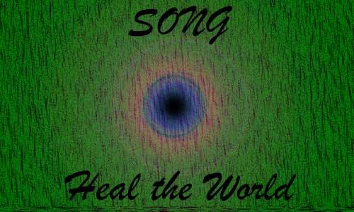 Struktur dan Makna lagu Heal The World Dengan Pesannya