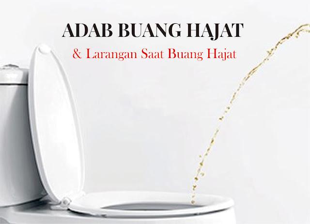 https://abusyuja.blogspot.com/2019/07/Adab-dan-hukum-buang-hajat-buang-air-besar-dan-kecil.html
