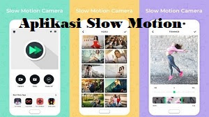 Aplikasi Slow Motion